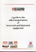 A guide to the safe transportation of formwork and falsework equipment