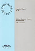 TR46 Calcium aluminate cements in construction<BR>- a re-assessment