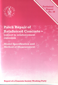TR38 Patch repair of reinforced concrete subject to reinforcement corrosion
