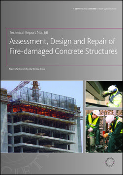 TR68 Assessment and repair of fire-damaged concrete