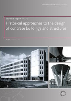 TR70 Historical approaches to the design of concrete buildings and structures