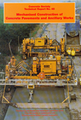 TR45 Mechanised construction of concrete pavements and ancillary works
