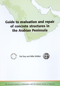 Guide to evaluation and repair of concrete structures in the arabian peninsula