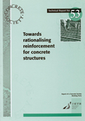 TR53 Towards rationalising reinforcement for concrete structures