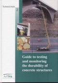 Guide to testing and monitoring the durability of concrete structures
